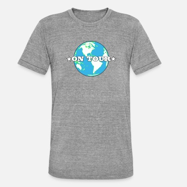 Tours On Tour / World Tour - Unisex Tri-Blend T-Shirt