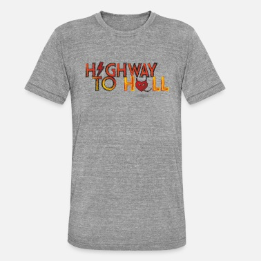 Highway To Hell Highway to hell - Unisex triblend T-skjorte