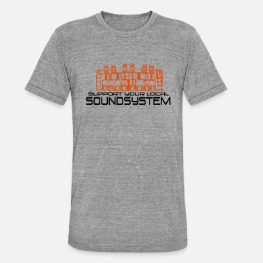 Tribe support your local soundsystem - Unisex T-Shirt meliert