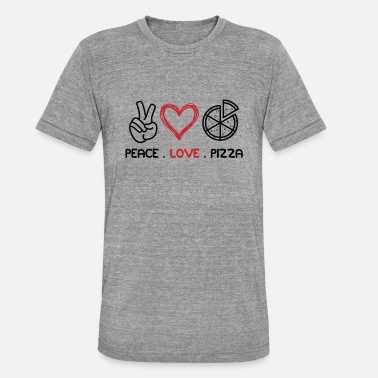 Peace Love Pizza - Camiseta triblend unisex
