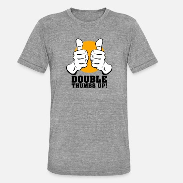 Thumbs Pointing At Me Thumbs up - Unisex Tri-Blend T-Shirt