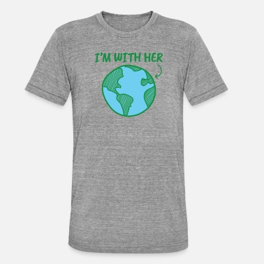 Climate Change Earth Day I'm With Her - Unisex Tri-Blend T-Shirt