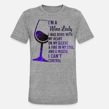 Lady I'm A Wine Lady My Heart On My Sleeve Fire Shirt - T-shirt chiné unisexe