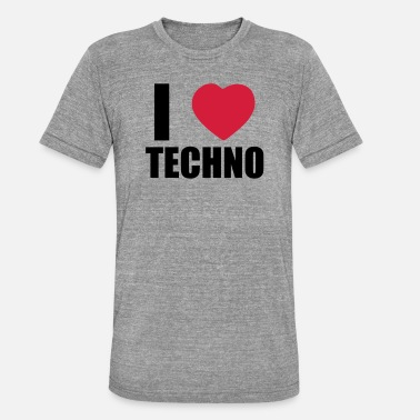 I Love Techno I LOVE TECHNO 2 - Camiseta triblend unisex