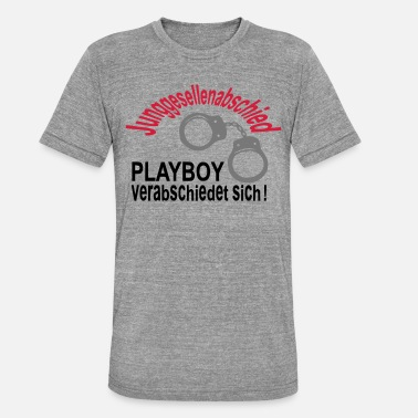 Playboy Bachelor - PLAYBOY vedtaget for at - Unisex triblend T-shirt