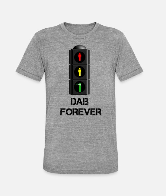 Wave Magliette - DAB FOREVER TRAFFIC LIGHT/ DAB SEMAFORO - Maglietta unisex tri-blend di Bella + Canvas grigio melange