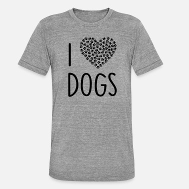 Loopy ++ I LOVE DOGS ++ - Unisex Tri-Blend T-Shirt