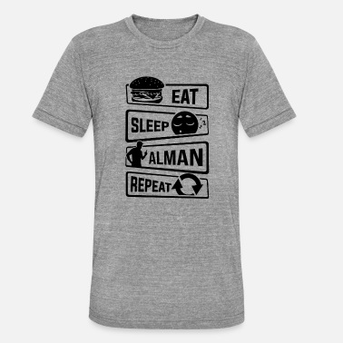 Eat Sleep Alman Repeat - German cliché - Unisex Tri-Blend T-Shirt