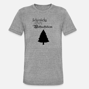 Versiering Versier mijn kerstboom - In de hel - Unisex tri-blend T-shirt van Bella + Canvas