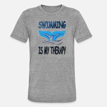 swimming is my therapy water gift idea - Unisex Tri-Blend T-Shirt