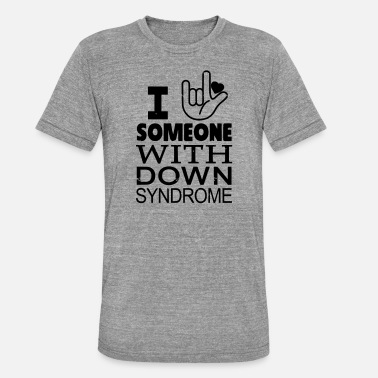 Down With Detroit I Love someone with Down Syndrome - Unisex T-Shirt meliert