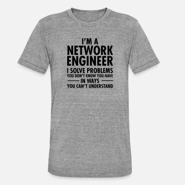 Network Geek Network Engineer Solve Problems - Unisex Tri-Blend T-Shirt