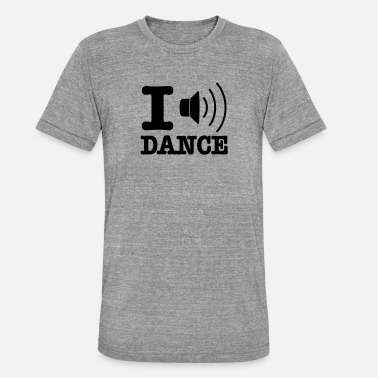 I Love Dance I speaker dance / I love dance - Unisex triblend T-skjorte