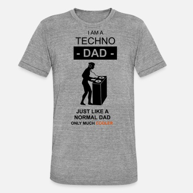Techno Techno Dad dad - Unisex Tri-Blend T-Shirt
