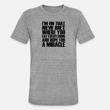 Funny Sayings funny sayings - Unisex Tri-Blend T-Shirt