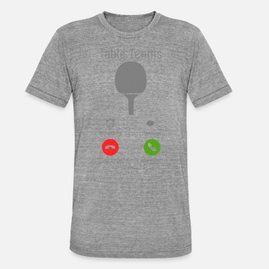 Phone Table Tennis Funny Phone Call Gift - Unisex Tri-Blend T-Shirt