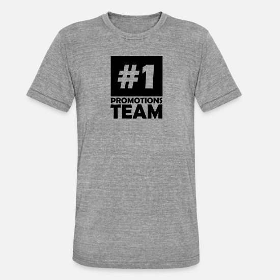 Number T-Shirts - number one promotions team - Unisex Tri-Blend T-Shirt heather grey
