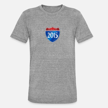 2015 desde 2015 - Camiseta Tri-Blend unisex de Bella + Canvas