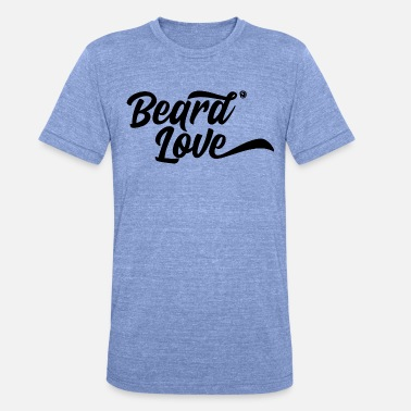Love The Beard Beard love - Unisex Tri-Blend T-Shirt by Bella & Canvas