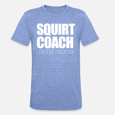 Squirt Squirt Coach Limited Edition - Unisex T-Shirt meliert