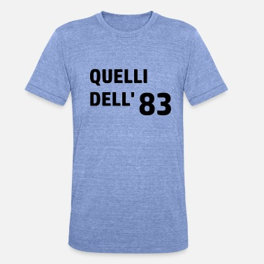 83 Birthday 83 - Unisex Tri-Blend T-Shirt by Bella & Canvas