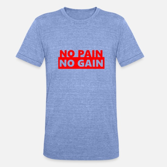 Work Out T-Shirts - NO PAIN NO GAIN - Unisex Tri-Blend T-Shirt heather blue