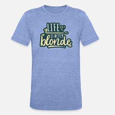 Suchbegriff Blonde Spruche T Shirts Online Bestellen Spreadshirt