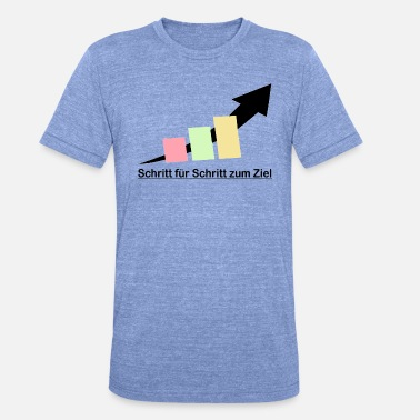 Steps Step by step - Unisex Tri-Blend T-Shirt by Bella & Canvas