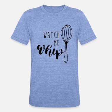 Cool Whip WHIP - Unisex Tri-Blend T-Shirt by Bella & Canvas