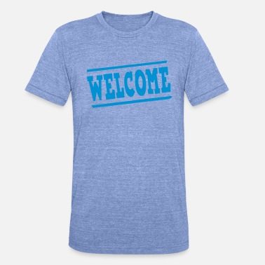 Panel welcome panel - Unisex Tri-Blend T-Shirt