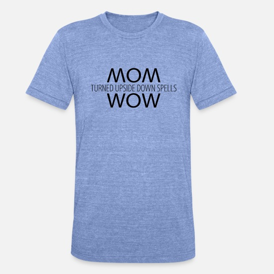 Reflektion T-Shirts - Design Mom turned upside down spells Wow schwarz - Unisex T-Shirt meliert Blau meliert