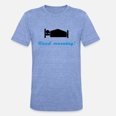 Commentaar wood morning - Unisex triblend T-shirt