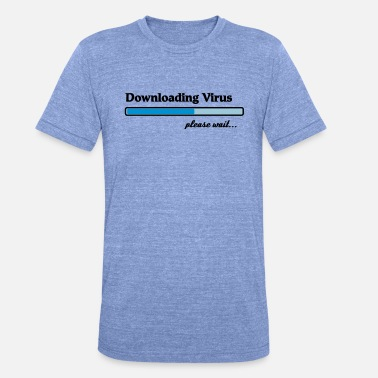 Download downloading virus... - Koszulka triblend unisex