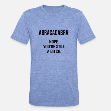 Abracadabra Abracadabra - Unisex Tri-Blend T-Shirt by Bella & Canvas