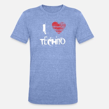 I Love Techno I Love Techno Goa favorables Hardtek duro - Camiseta Tri-Blend unisex de Bella + Canvas