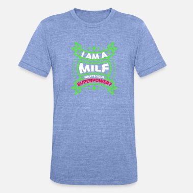 Milf Tits Milf - Unisex Tri-Blend T-Shirt by Bella & Canvas