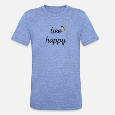 Bee Happy Bee Happy - Unisex Tri-Blend T-Shirt by Bella & Canvas
