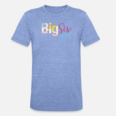Big Sis Big Sis Again - T-shirt chiné unisexe