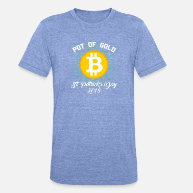 Pot Pot Of Gold St Patricks Day 2018 Bitcoin Crypto - Unisex Tri-Blend T-Shirt