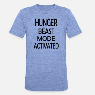 Hunger HUNGER BEAST MODE ACTIVATED - Unisex T-Shirt meliert