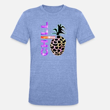 Chill Out Chill and pineapple - Unisex Tri-Blend T-Shirt