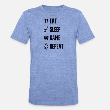 Eat Sleep Game EAT SLEEP GAME REPEAT - Bella + Canvasin unisex Tri-Blend t-paita.
