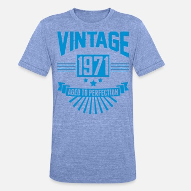 70s VINTAGE 1971 - Aged To Perfection - Unisex Tri-Blend T-Shirt