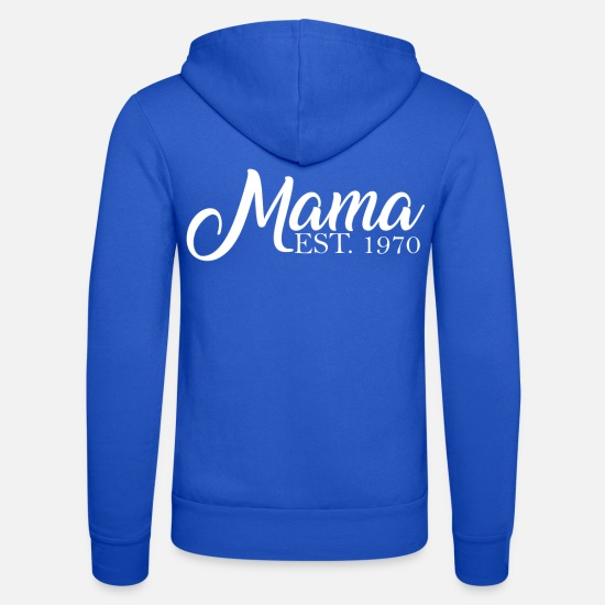 Established Hoodies & Sweatshirts - Mama established in 1970 - Unisex Zip Hoodie royal blue