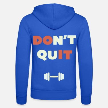 Do Not Give Up do not give up - Unisex Zip Hoodie