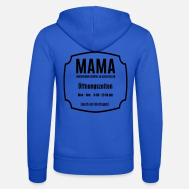Mom is always there for an opening tshirt - Unisex Zip Hoodie