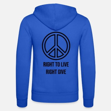 Class Struggle Right to live right give - Unisex Zip Hoodie