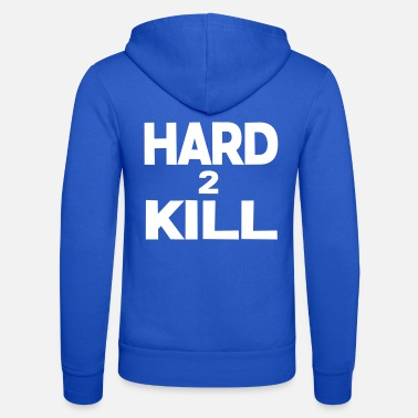 Gaming hard 2 kill games quote - Unisex Hooded Jacket by Bella + Canvas