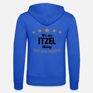 It's an itzel name thing stars never unde - Unisex Zip Hoodie