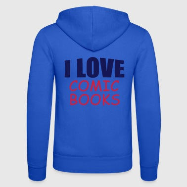 i love comic books - Unisex Hooded Jacket by Bella + Canvas